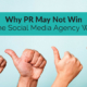 Why-PR-May-Not-Win-The-Social-Media-Agency-Wars