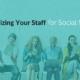 organizing staff for social media