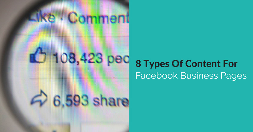 8 Types Of Content For Facebook Business Pages