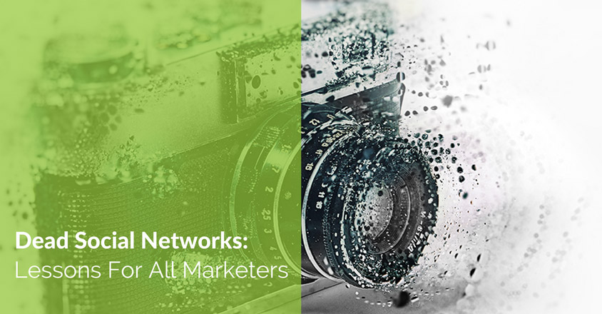 Dead Social Networks: Lessons For All Marketers