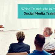 What To Include In Your Corporate Social Media Training Program