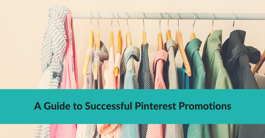 A Guide to Successful Pinterest Promotions
