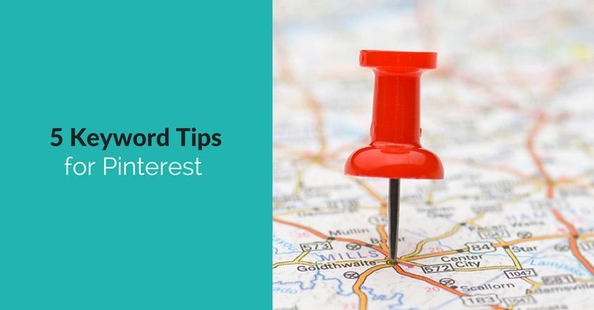 5 Keyword Tips for Pinterest