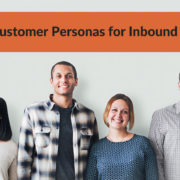 Creating Customer Personas for Inbound Marketing
