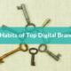 7 Habits of Top Digital Brands