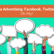 Social Media Advertising: Facebook, Twitter & LinkedIn, Oh My!