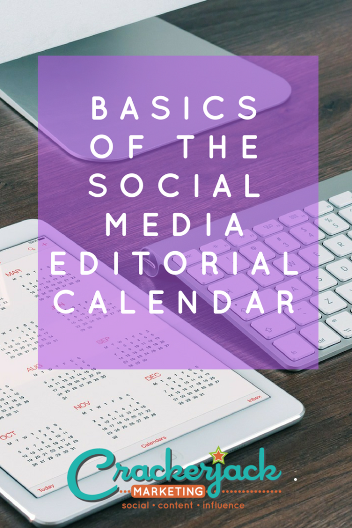 Basics of the Social Media Editorial Calendar