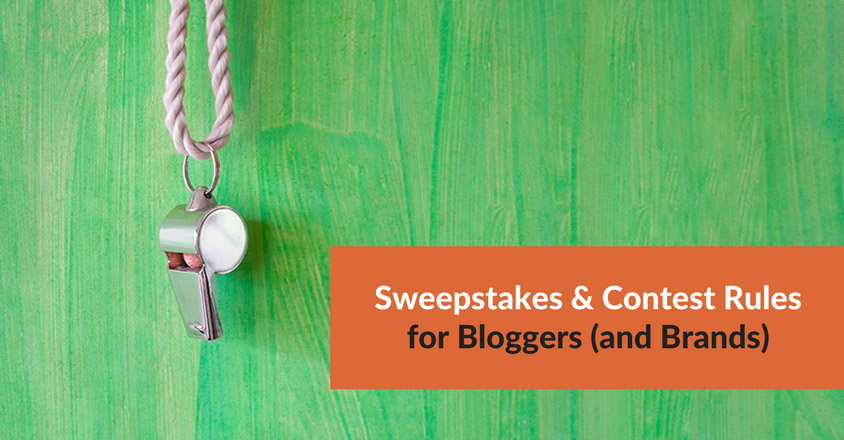 Sweepstakes & Contest Rules for Bloggers (and Brands)