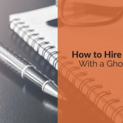 how to hire a ghost writer