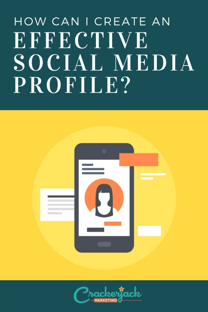 How Can I Create an Effective Social Media Profile_