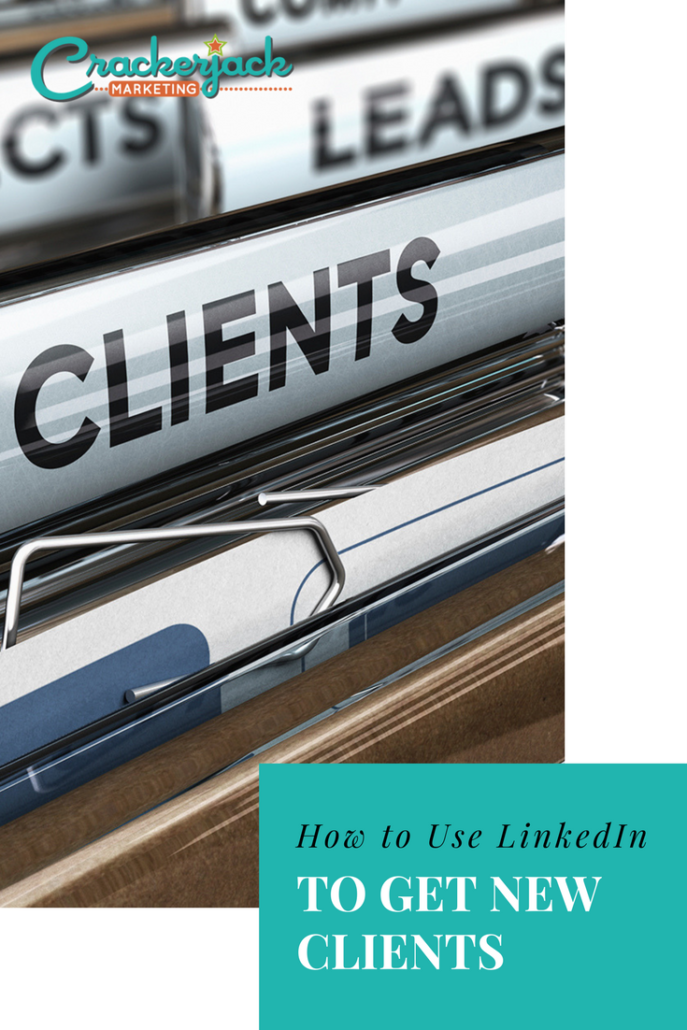 How to Use LinkedIn to Get New Clients