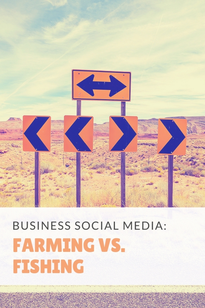 Business Social Media_ Farming vs. Fishing