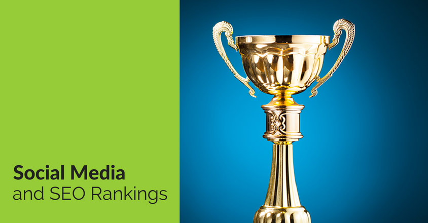 Social Media and SEO Rankings