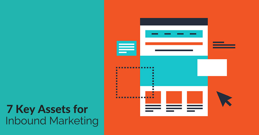 7 Key Assets for Inbound Marketing