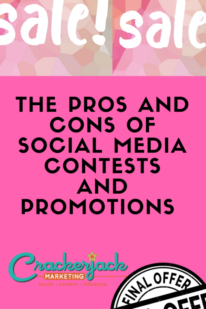 The Pros and Cons of Social Media Contests and Promotions