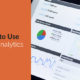 5 Ways to Use Google Analytics