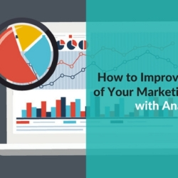 How to Improve the Success of Your Marketing Campaigns with Analytics