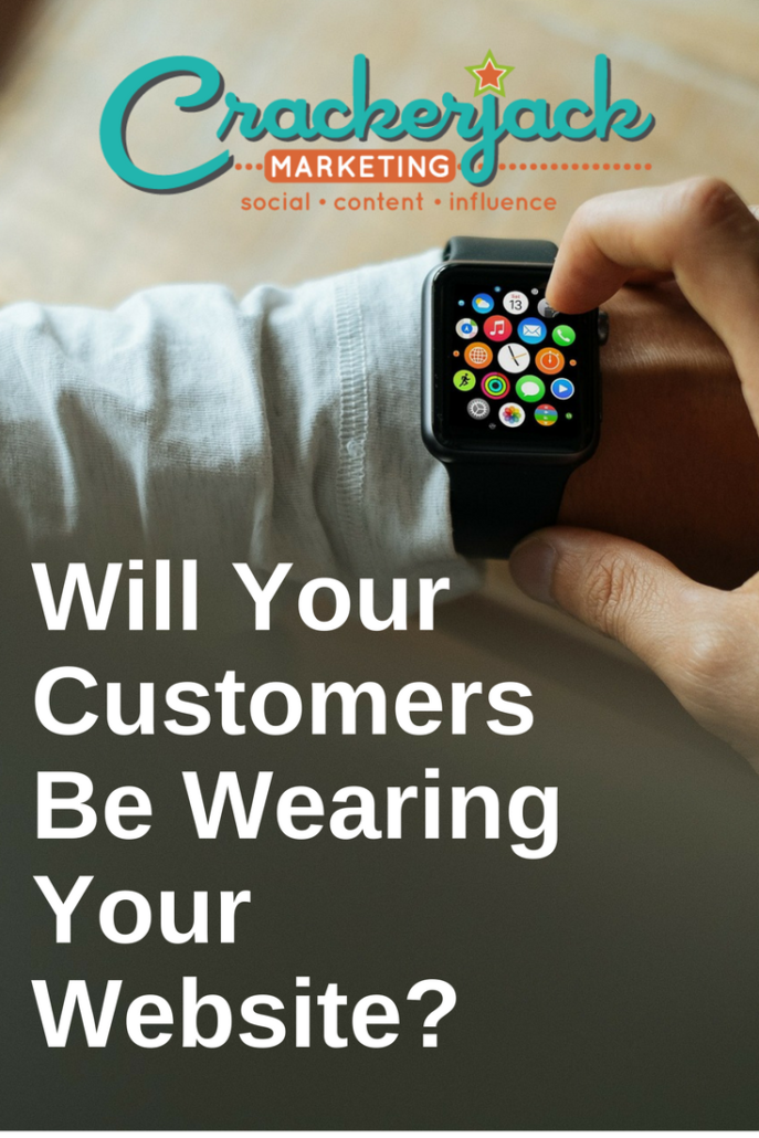Will Your Customers Be Wearing Your Website