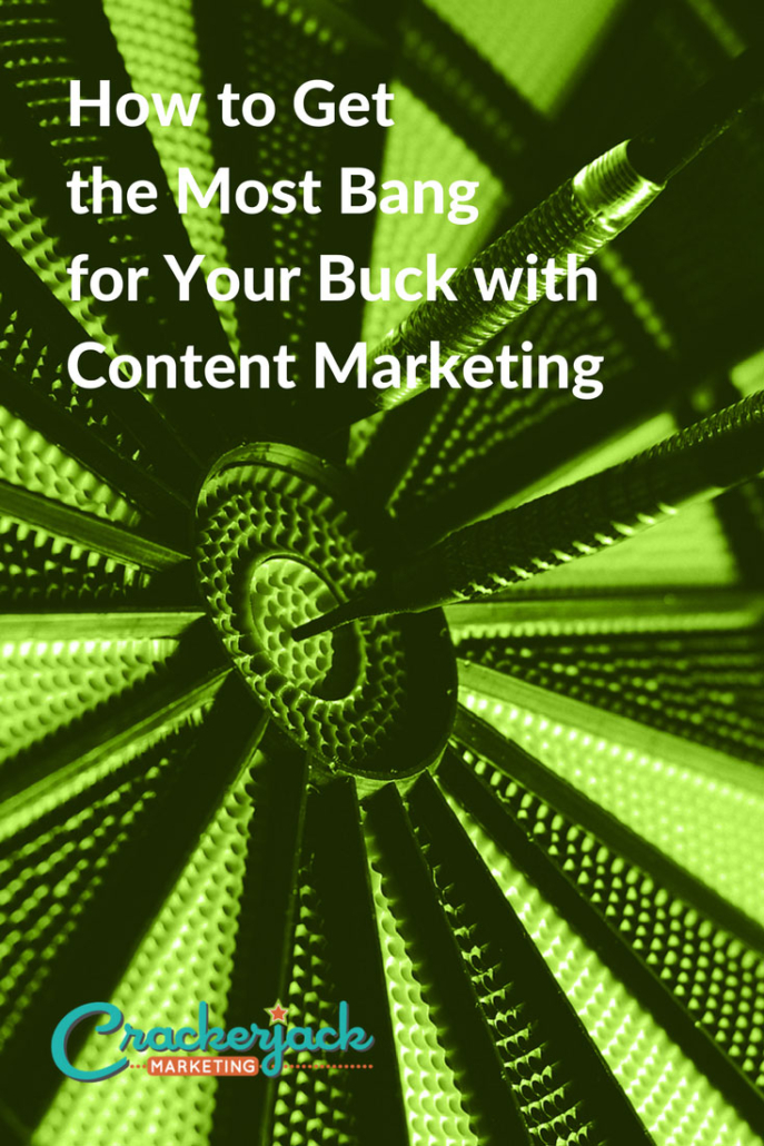 How-to-Get-the-Most-Bang-for-Your-Buck-with-Content-Marketing