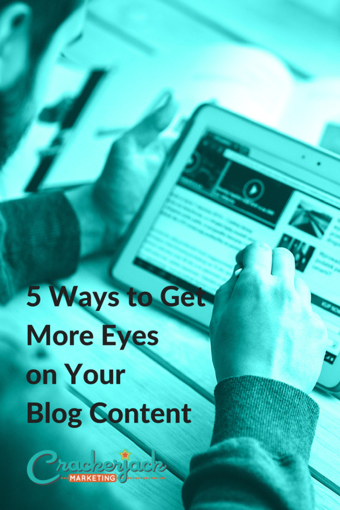 5-Ways-to-Get-More-Eyes-on-Your-Blog-Content