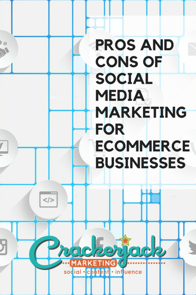 Pros and Cons of Social Media Marketing for E-Commerce Business