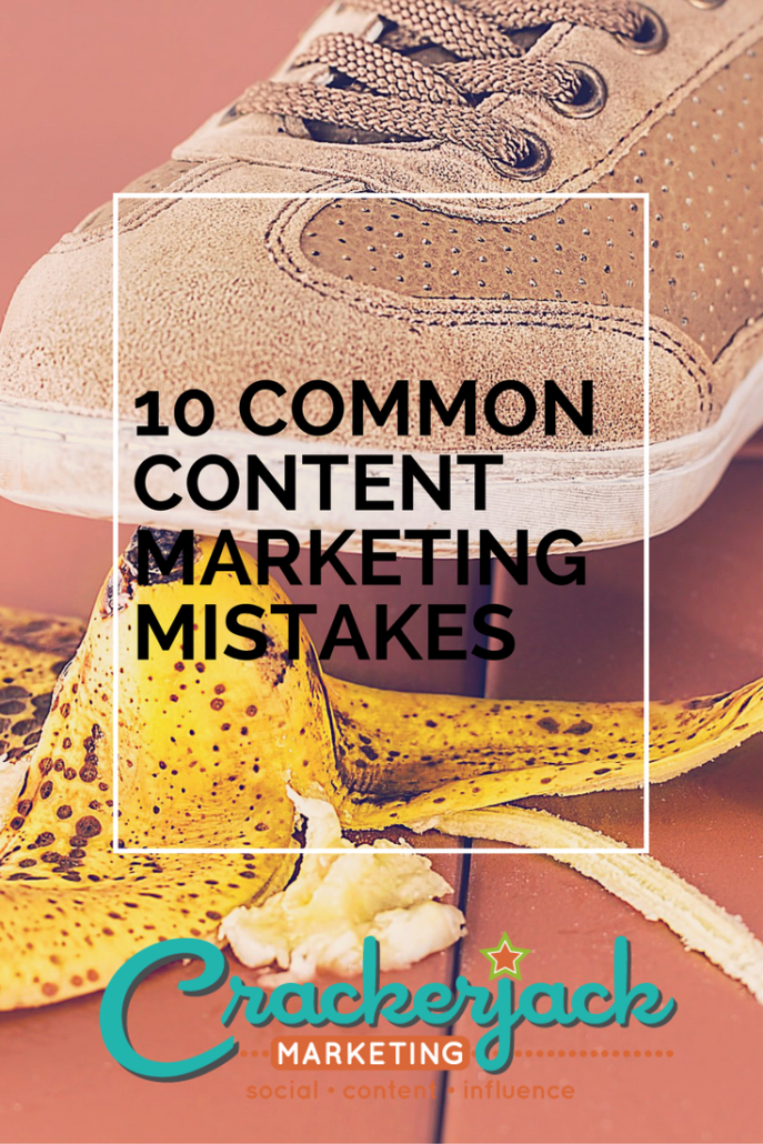 10 Common Content Marketing Mistakes
