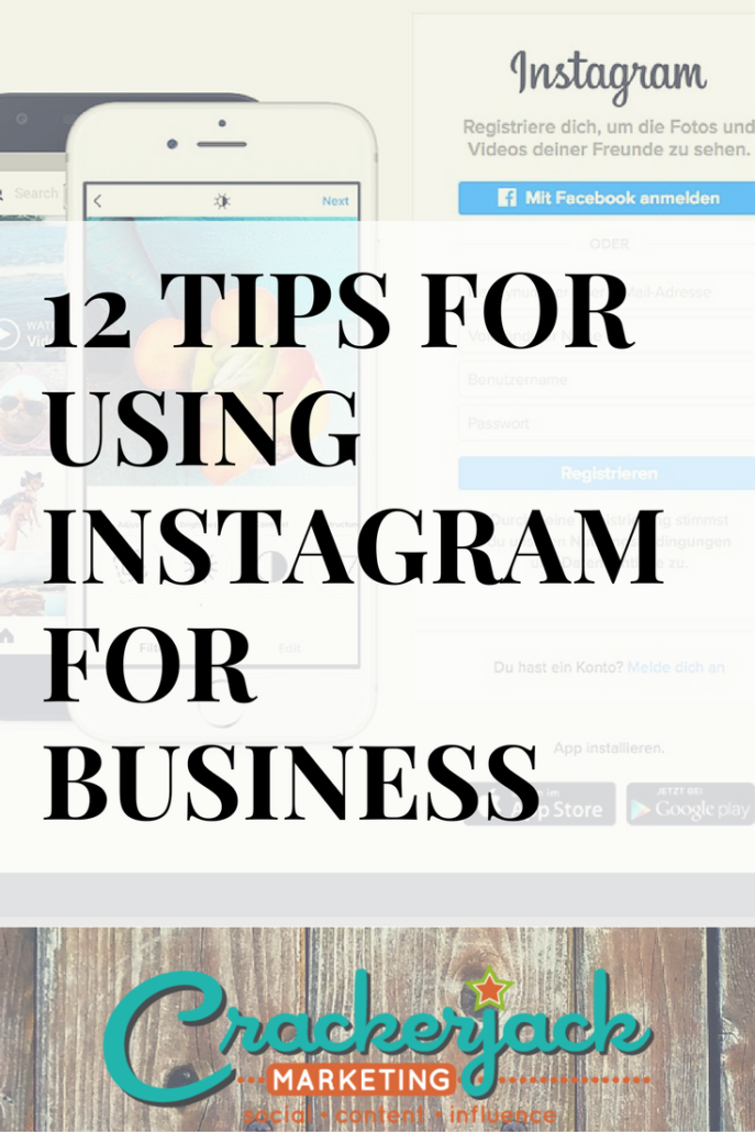 12 Tips for Using Instagram for Business