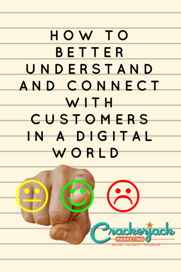 How to Better Understand and Connect with Customers