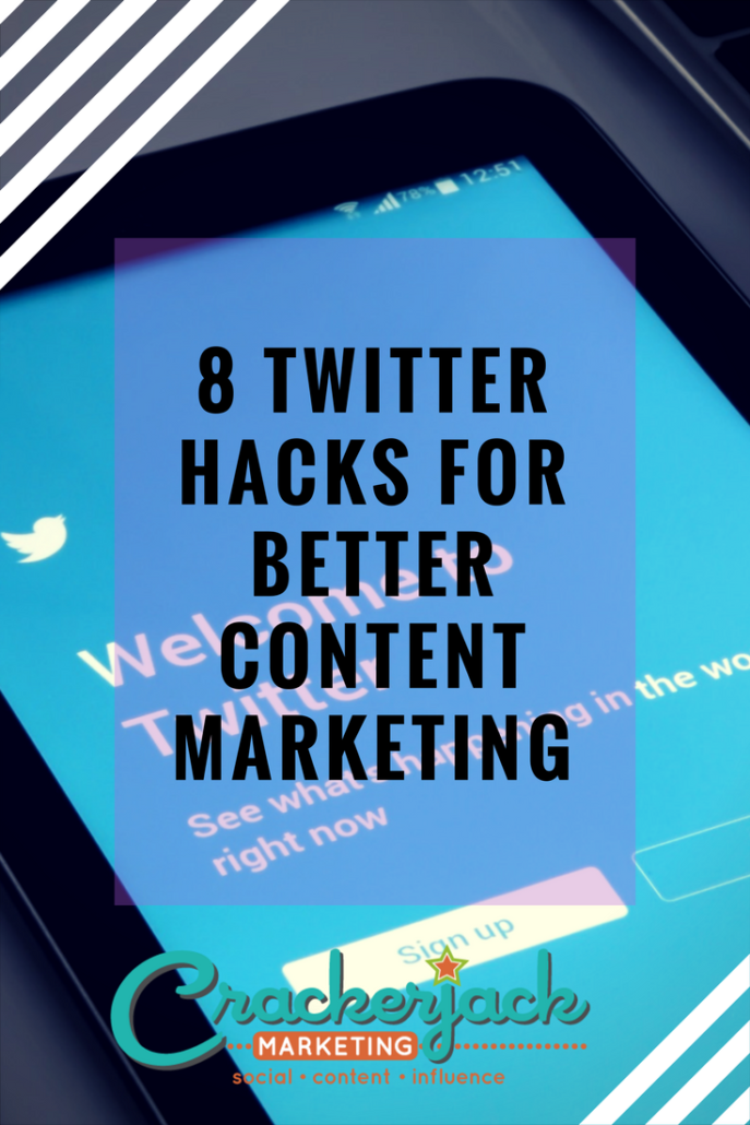 8 Twitter Hacks for better content marketing