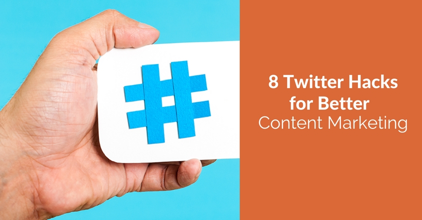 Twitter Hacks for Content Marketing