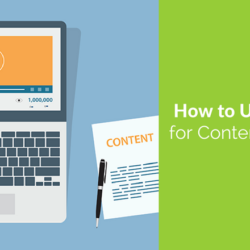How to Use YouTube for Content Marketing