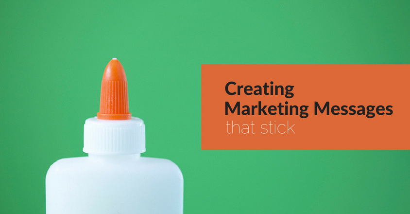 marketing-messages-that-stick