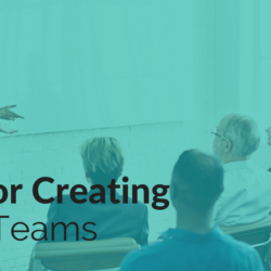 Tips for Creating Agile Teams