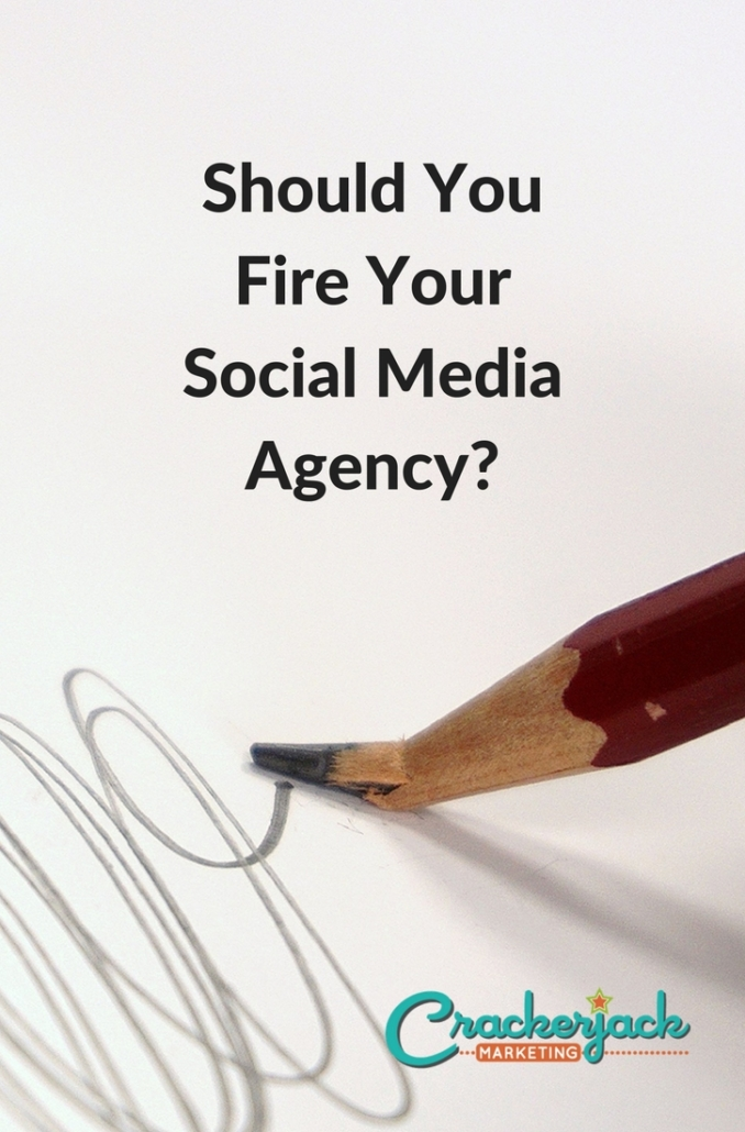 Should You Fire Your Social Media Agency-